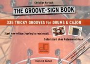 THE GROOVE-SIGN BOOK - Drums & Cajon ohne Noten, inkl. 335 MP3-Hörbeispiele - Christian Partsch