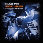 Sonic Waves - Solo Drum Compositions, Marcel Bach, Audio CD