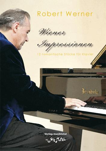 Wiener Impressionen, Robert Werner