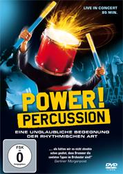 Power! Percussion - Live in Concert - Eine unglaubliche Begegnung, DVD